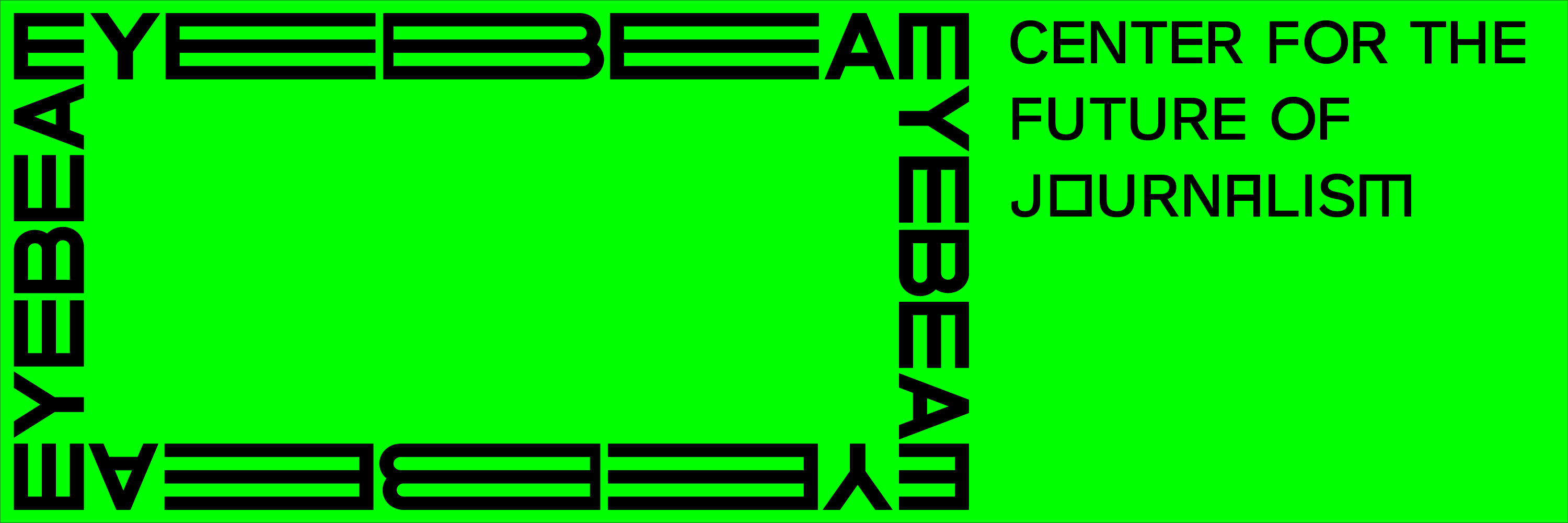 Eyebeam Center for the Future of Journalism graphic in lime green.