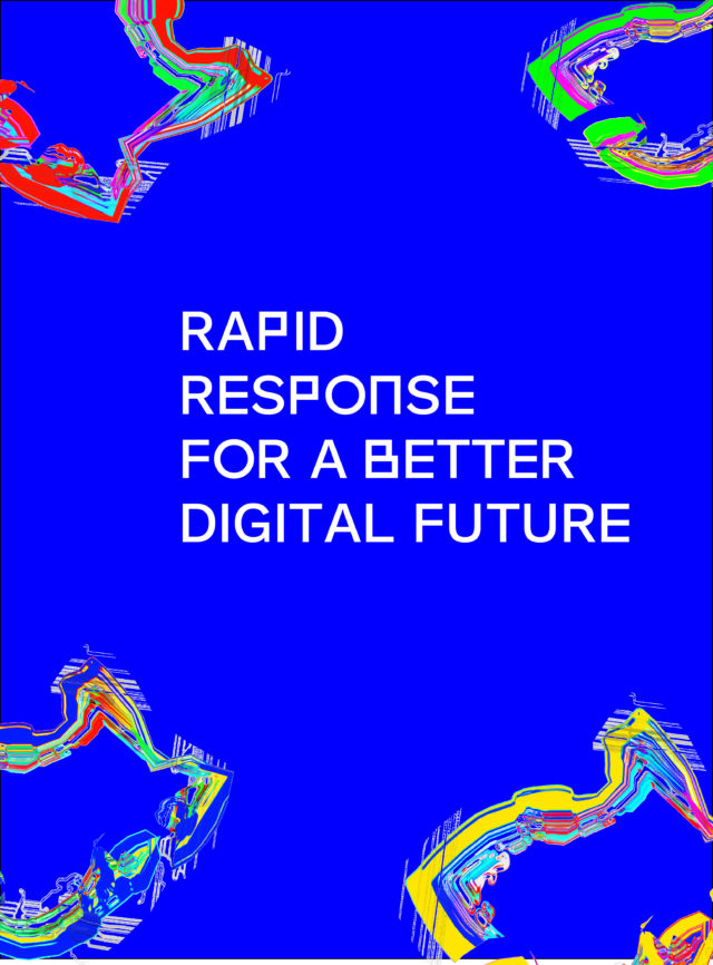 Rapid Response for a Better Digital Future